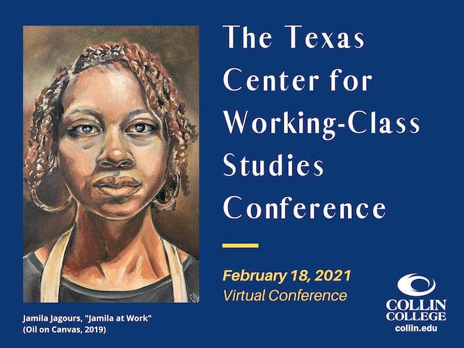 Texas Center for Working-Class Studies Conference