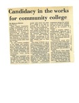 Candidacy in the works for community college page 1